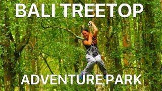 ОСТРОВ БАЛИ. ЭКСТРИМ ДЕНЬ! Веревочный парк на деревьях! Bali Treetop Adventure park ИНДОНЕЗИЯ  VLOG