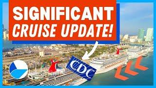 SIGNIFICANT CRUISE NEWS UPDATE: CDC Releases Instructions, New Homeports, Huge Bookings & MORE!
