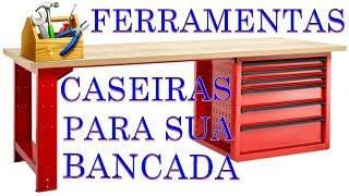 FERRAMENTAS CASEIRO PARA SUA BANCADA FERRAMENTAS INCRÍVEIS CASEIRAS PARA SUA BANCADA DE TRABALHO