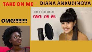 FIRST TIME HEARING DIANA ANKUDINOVA(Диана Анкудинова) !!TAKE ON ME!! REACTION!!!  AMAZING TALENT!!!