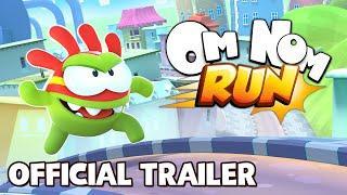 Om Nom: Run Official Trailer